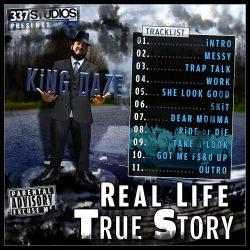 Work - Graphic Design - Album Cover - King Daze Real Life True Story